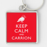 Keep Calm and Carrion Premium Square Keychain