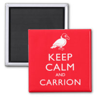Keep Calm and Carrion Square Magnet