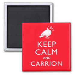 Square Magnet with Keep Calm & Carrion (vulture) design