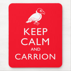 Mousepad with Keep Calm & Carrion (vulture) design