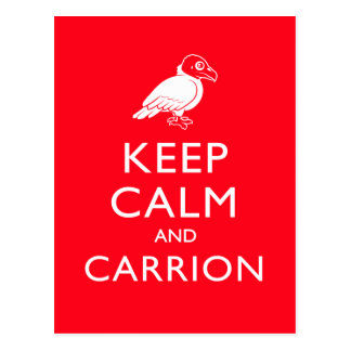 Keep Calm and Carrion Postcard