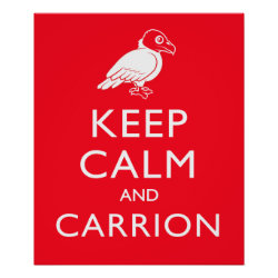 Matte Poster with Keep Calm & Carrion (vulture) design