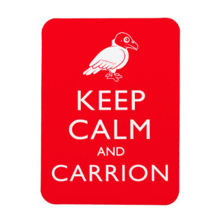 Keep Calm and Carrion Vinyl Magnets
