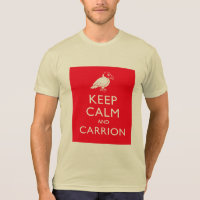 Keep Calm and Carrion American Apparel Poly-Cotton Blend T-Shirt
