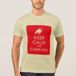 American Apparel Poly-Cotton Blend T-Shirt with Keep Calm & Carrion (vulture) design