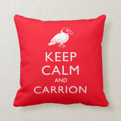 Cotton Throw Pillow with Keep Calm & Carrion (vulture) design