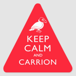 Triangle Sticker with Keep Calm & Carrion (vulture) design