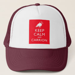 Trucker Hat with Keep Calm & Carrion (vulture) design
