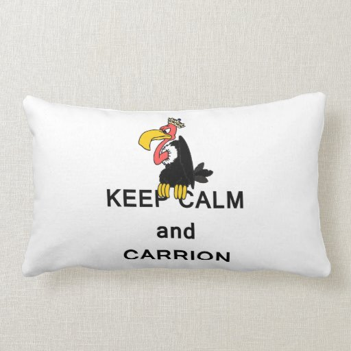 Keep Calm and Carrion Vulture with Crown Meme Throw Pillows