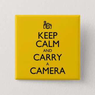 Keep Calm and Carry a Camera Button