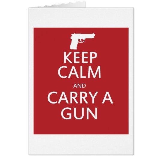 Keep Calm and Carry a Gun Card