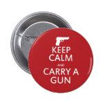 Keep Calm and Carry a Gun Pin