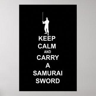 Keep calm and carry a samurai sword posters