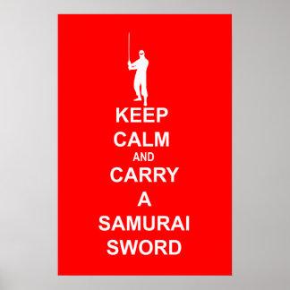 Keep calm and carry a samurai sword poster