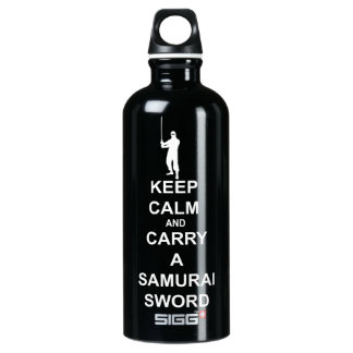 Keep calm and carry a samurai sword water bottle