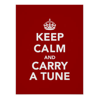 Keep Calm and Carry a Tune Poster