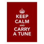 Keep Calm and Carry a Tune Print