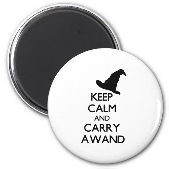 KEEP CALM AND CARRY A WAND MAGNET