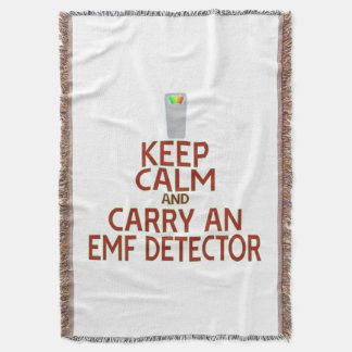 Keep Calm and Carry an EMF Detector (Parody) Throw Blanket