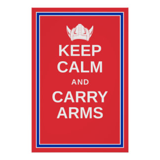 Keep Calm and Carry Arms Norwegian Viking Poster