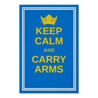 Keep Calm and Carry Arms Swedish Viking Poster