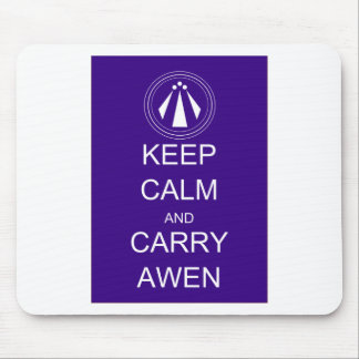 Keep Calm and Carry Awen Mouse Pad