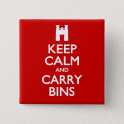 Square Button with Keep Calm and Carry Bins design