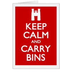 Note Card with Keep Calm and Carry Bins design