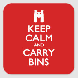 Square Sticker with Keep Calm and Carry Bins design