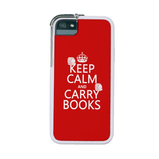 Keep Calm and Carry Books (in any color) iPhone 5/5S Cover