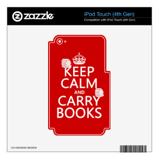 Keep Calm and Carry Books (in any color) Decals For iPod Touch 4G