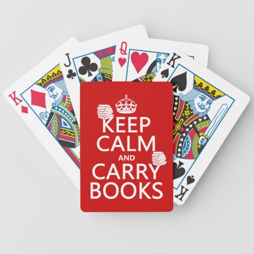 Keep Calm and Carry Books (in any color) Poker Cards