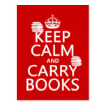 Keep Calm and Carry Books (in any color) Postcard