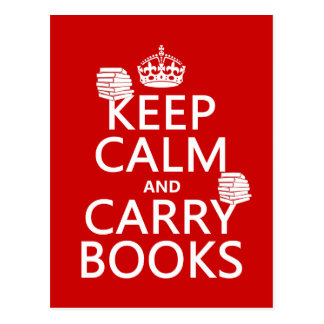 Keep Calm and Carry Books (in any color) Post Cards