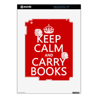 Keep Calm and Carry Books in any color iPad 2 Decals