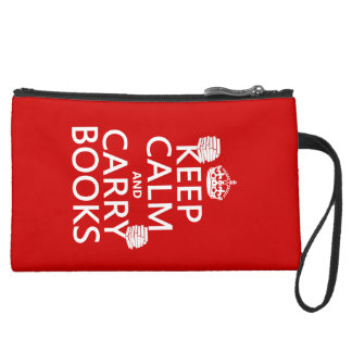Keep Calm and Carry Books (in any color) Suede Wristlet Wallet
