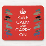 KEEP CALM AND CARRY CCTV ON MOUSEPAD