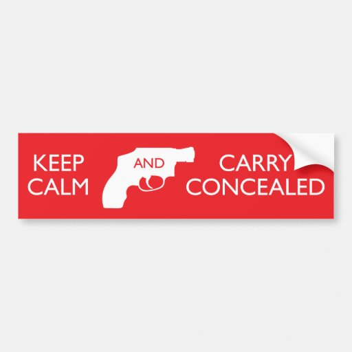 Keep Calm And Carry Concealed Bumper Stickers