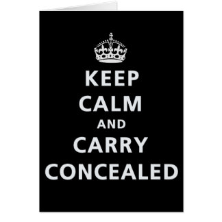 Keep Calm and Carry Concealed Card