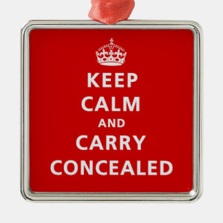 Keep Calm and Carry Concealed Metal Ornament