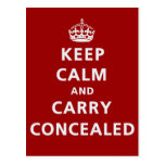 Keep Calm and Carry Concealed Postcard