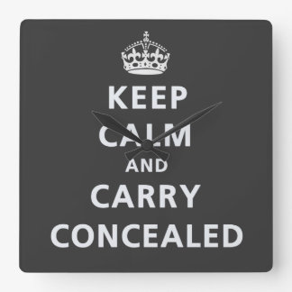 Keep Calm and Carry Concealed Square Wall Clock