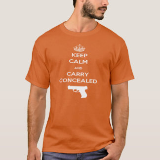 Keep Calm and Carry Concealed T-Shirt