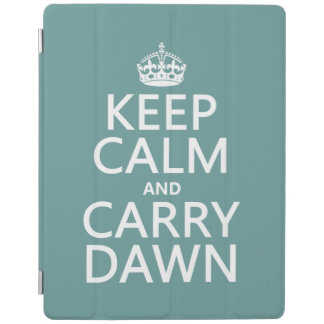 Keep Calm and Carry Dawn iPad Cover
