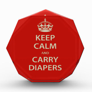 Keep Calm and Carry Diapers Award