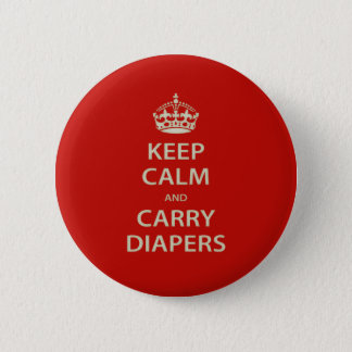 Keep Calm and Carry Diapers Button