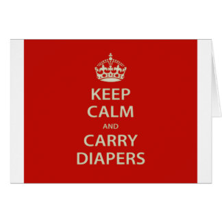 Keep Calm and Carry Diapers Card