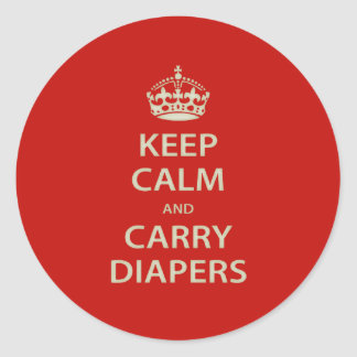 Keep Calm and Carry Diapers Classic Round Sticker
