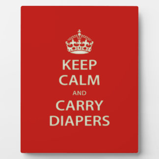 Keep Calm and Carry Diapers Plaques