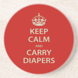 Keep Calm and Carry Diapers Sandstone Coaster